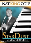 Nat King Cole: Star Dust Memories